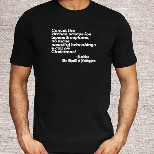 Cancel The Kitchen Scraps For Lepers And Orphans Us 2021 T-Shirt 5