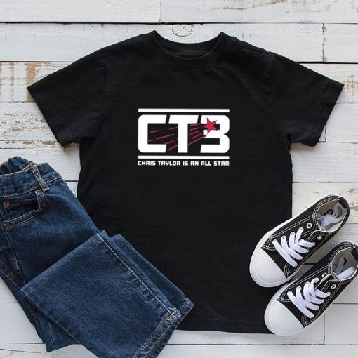 Ct3 Chris Taylor Is An All Star Shirt 5