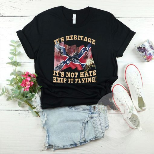 Its Heritage Its Not Hate Keep It Flying shirt 1