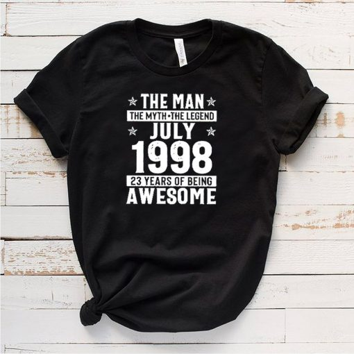 The man the myth the legends july 1998 23 years of being awesome shirt 3
