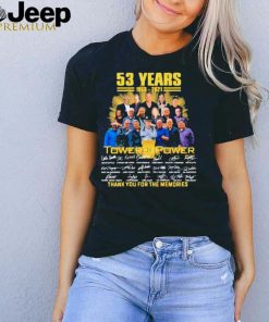 53 Years 1968 2021 Tower Of Power Thank You For The Memories shirt