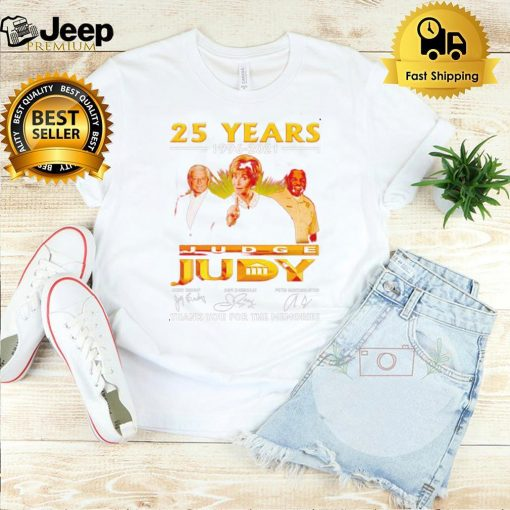 25 years 1996 2021 Judge Judy thank you for the memories shirt
