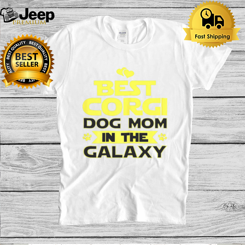 Best Corgi dog Mom in the Galaxy hoodie, tank top, sweater and long sleeve