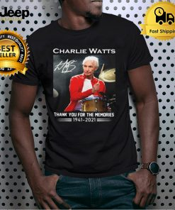 Charlie Watts Signature Thank You For The Memories 1941 2021 Shirt
