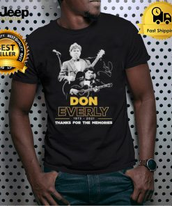 Don Everly 1973 2021 thanks for the memories shirt