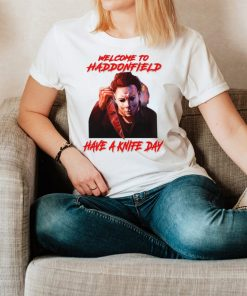 Michael Myers welcome to haddonfield have a knife day Halloween hoodie, tank top, sweater