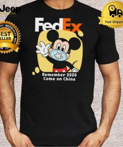 Mickey Mouse Face Mask Fedex Remember 2020 Come On China shirt