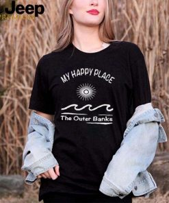 My Happy Place The Outer Banks T shirt