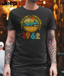 One Of A Kind Limited Edition Awesome Since August 19632 Vintage T Shirt