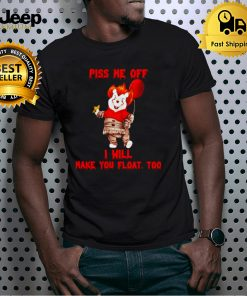 Pooh Pennywise piss me off I will make you float shirt