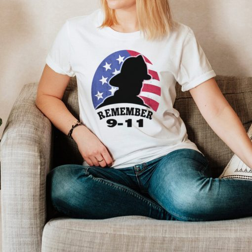 Remember 9 11 Firefighter T hoodie, tank top, sweater and long sleeve
