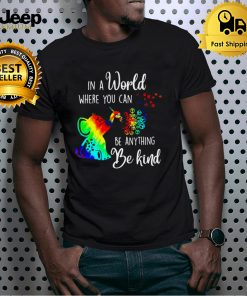 Flower Hippie Elephant In A World Where You Can Be Anything Be Kind T shirt