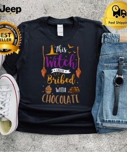 Funny Halloween This Witch Can Be Bribed With Chocolate T Shirt