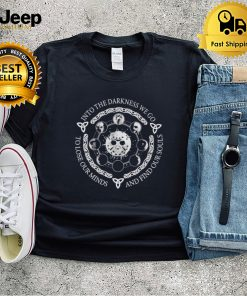 Horror Halloween into the darkness we go to lose our minds shirt
