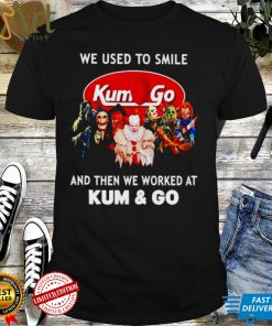 Horror Halloween we used to smile and then we worked at Kum Go shirt