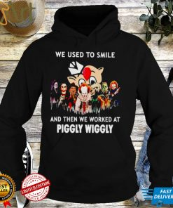 Horror Halloween we used to smile and then we worked at Piggly Wiggly shirt