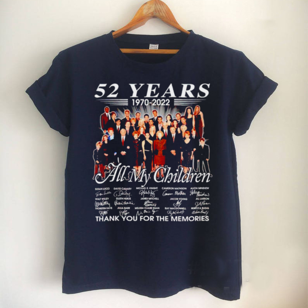 52 years 1970 2022 All My Children signatures thank you for the memories shirt