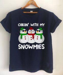 Chillin with my Snowmies Christmas T shirt