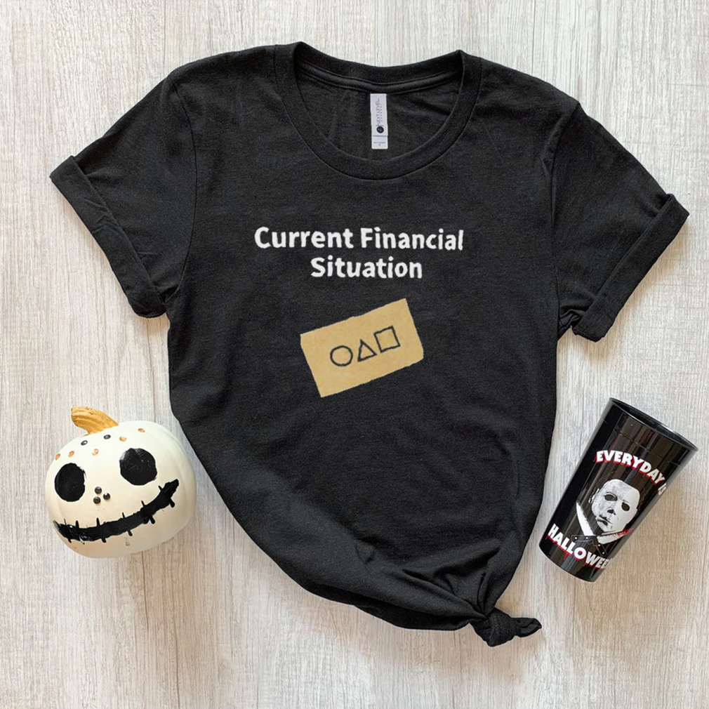 Current financial situation squid game shirt