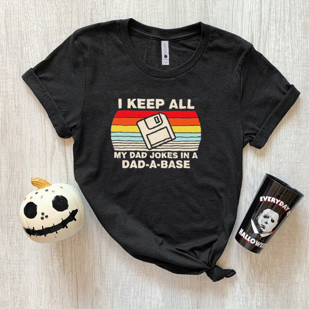 I Keep All My Dad Jokes In A Dad A Base Memory Stick Retro Vintage shirt